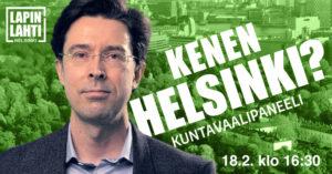 Tapahtumakuva, jossa Jussi-Pekka Rantasen kasvot ja otsikko: Kenen Helsinki? vihreällä pohjalla